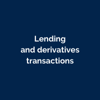 Lending and derivatives transactions