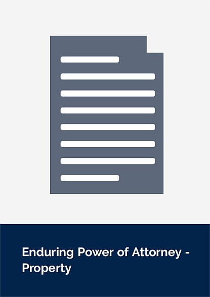 Enduring Power of Attorney Document - Property