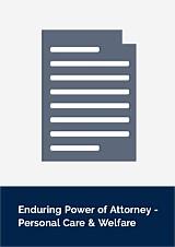 Enduring Power of Attorney Document - Personal Care & Welfare